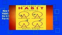 New Releases The Power of Habit: Why We Do What We Do in Life and Business  For Kindle