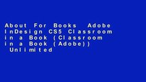 About For Books  Adobe InDesign CS5 Classroom in a Book (Classroom in a Book (Adobe))  Unlimited