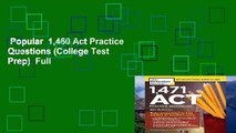 Popular  1,460 Act Practice Questions (College Test Prep)  Full