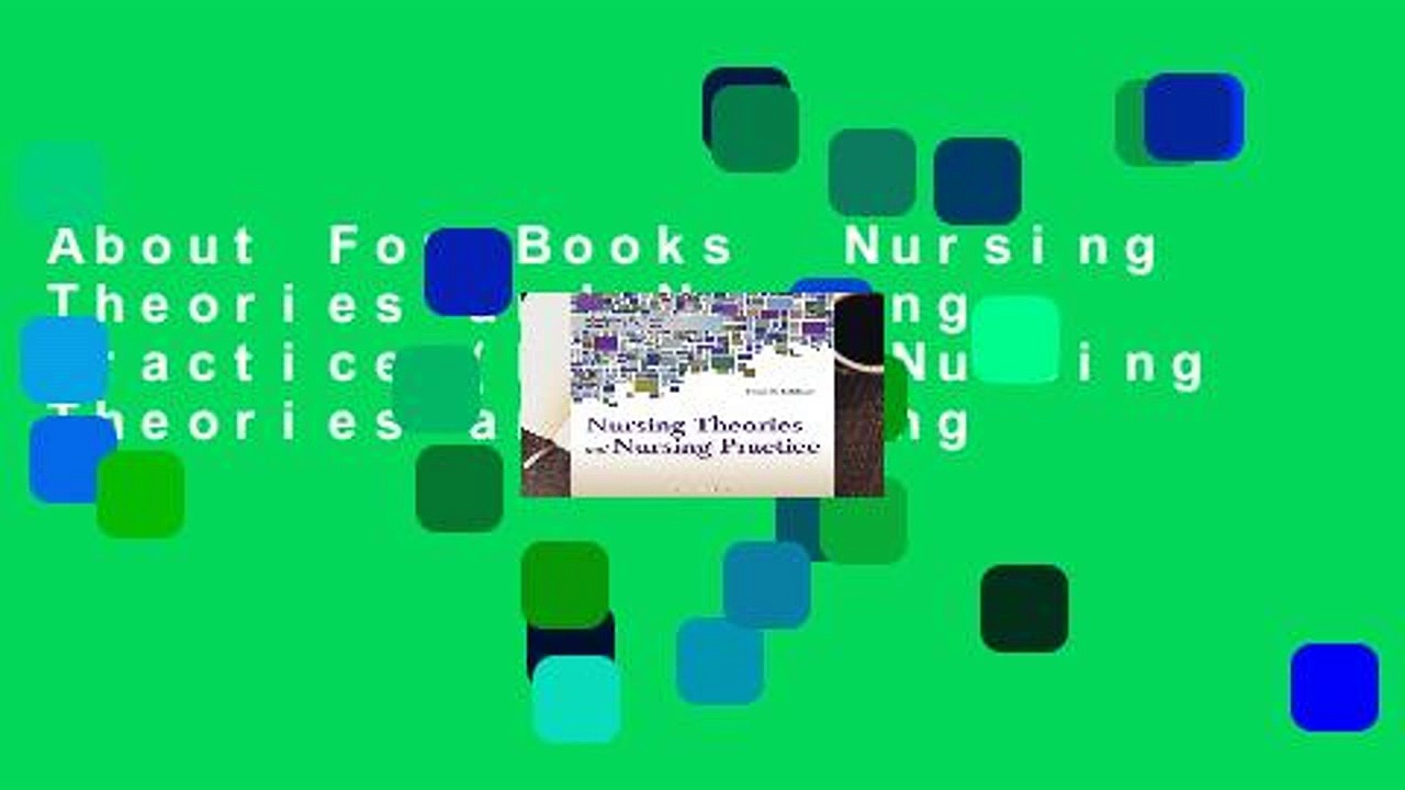 About For Books  Nursing Theories and Nursing Practice (Parker, Nursing Theories and Nursing