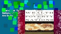 Best ebook  The Wealth and Poverty of Nations: Why Some Are So Rich and Some Are So Poor