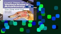 Best ebook  Color Atlas of Veterinary Anatomy, Volume 3, The Dog and Cat, 2e  For Kindle
