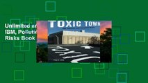 Unlimited acces Toxic Town: IBM, Pollution, and Industrial Risks Book