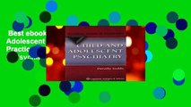 Best ebook  Child and Adolescent Psychiatry: A Practical Guide (Practical Guides in Psychiatry)