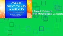 New Releases One Second Ahead: Enhance Your Performance at Work with Mindfulness Complete