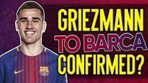 Have Atletico Madrid CONFIRMED Antoine Griezmann's Transfer To Barcelona?! | #VFN