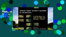Reading books What They Dont Learn in School: Literacy in the Lives of Urban Youth (New Literacies