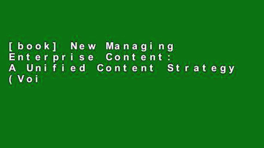 [book] New Managing Enterprise Content: A Unified Content Strategy (Voices That Matter)