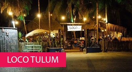 LOCO TULUM - MEXICO, TULUM
