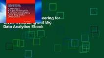 View Strategic Engineering for Cloud Computing and Big Data Analytics Ebook