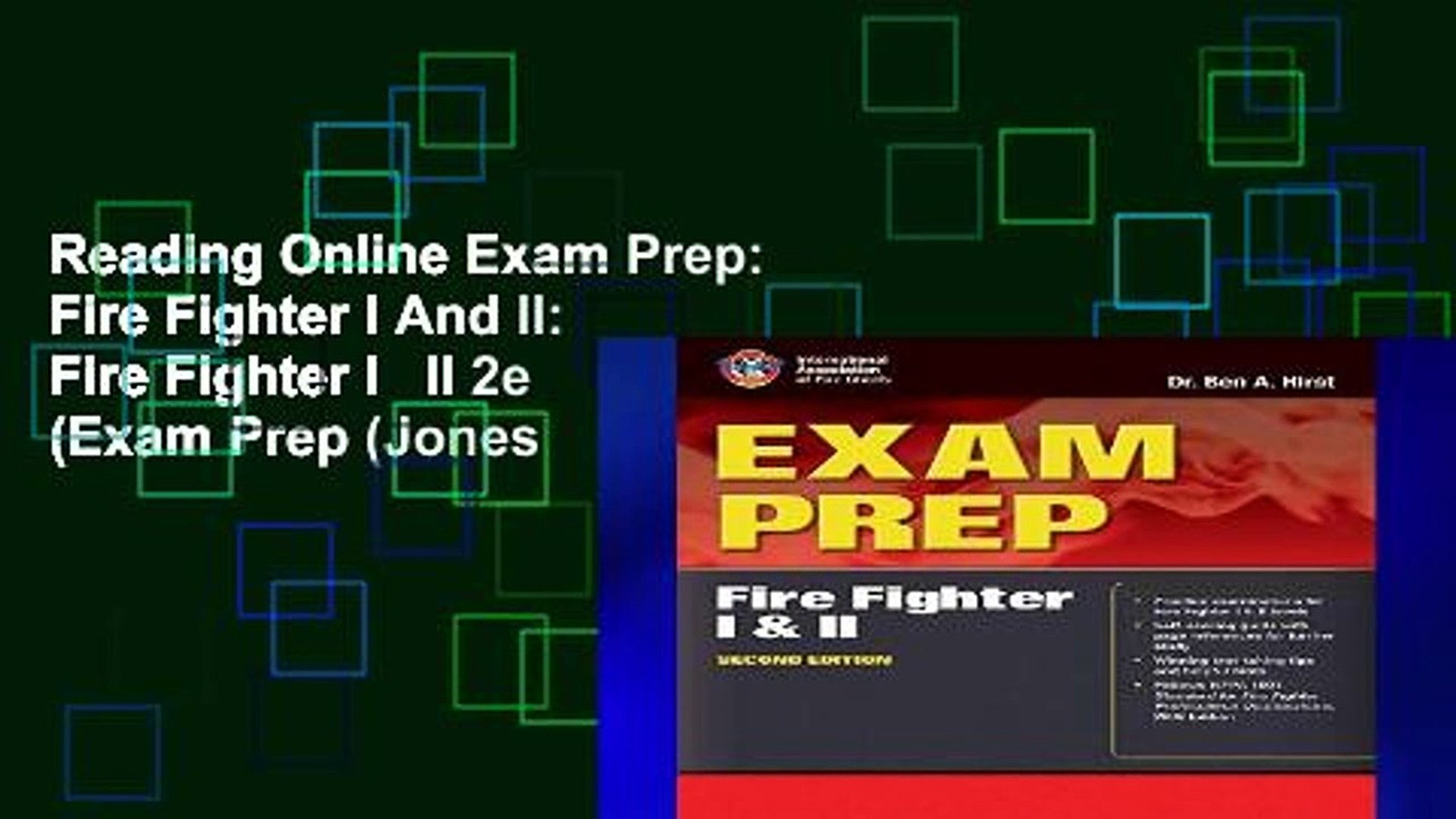 Reading Online Exam Prep: Fire Fighter I And II: Fire Fighter I   II 2e (Exam Prep (Jones