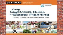About For Books  Every Californian s Guide to Estate Planning: Wills, Trust   Everything Else