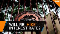 Monetary Policy: Will RBI hike interest rate?