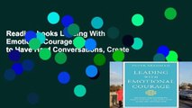 Reading books Leading With Emotional Courage: How to Have Hard Conversations, Create