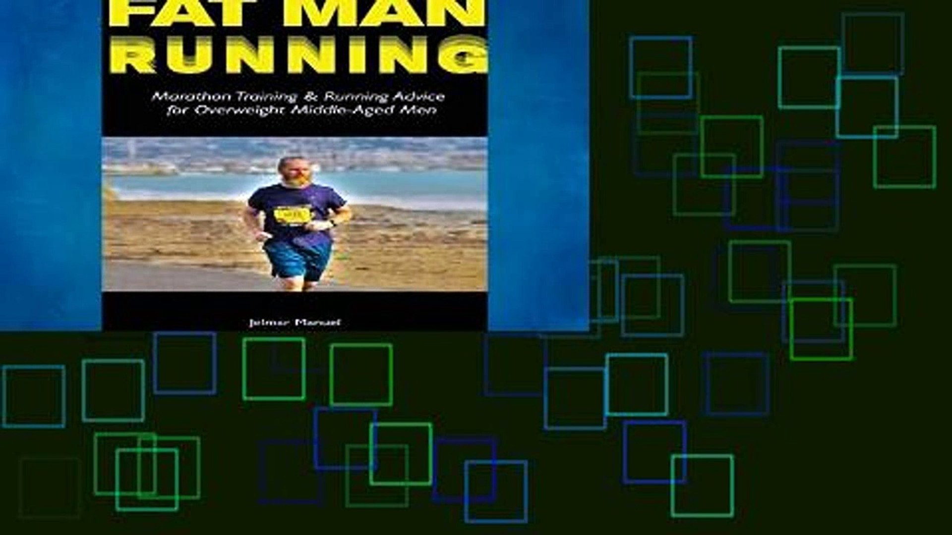 new E-Book Fat Man Running: Marathon Training   Running Advice for Overweight Middle-Aged Men any
