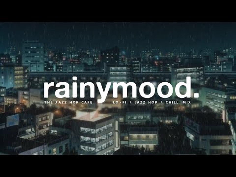 rainymood  [lofi / jazzhop / chill mix]