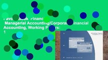 Favorit Book  Financial   Managerial Accounting/Corporate Financial Accounting, Working Papers: 1