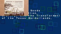 Best seller  Seeds of Empire: Cotton, Slavery, and the Transformation of the Texas Borderlands,