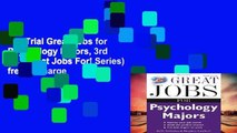 Get Trial Great Jobs for Psychology Majors, 3rd ed. (Great Jobs For! Series) free of charge