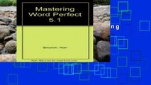 Reading books Mastering WordPerfect 5.1 For Any device