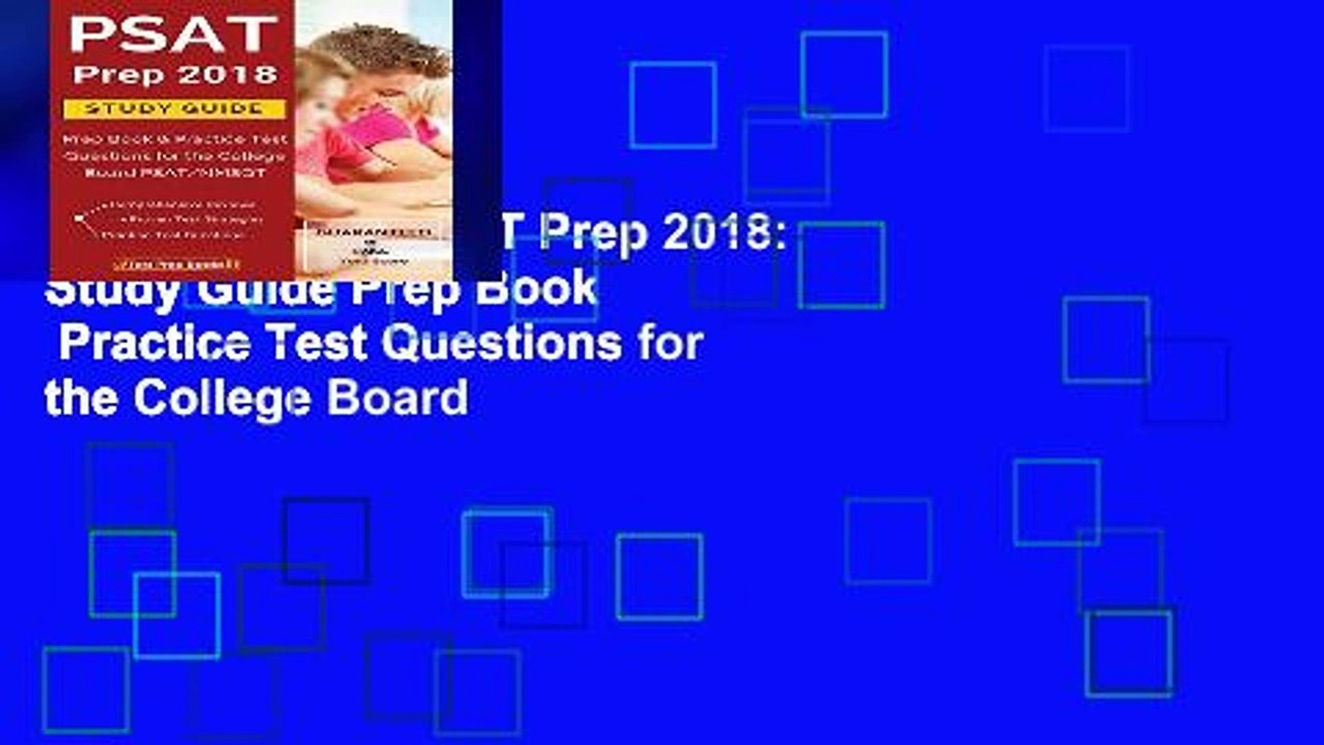 Access books PSAT Prep 2018: Study Guide Prep Book Practice Test Questions  for the College Board