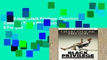 Best E-book Black Privilege: Opportunity Comes to Those Who Create It For Ipad