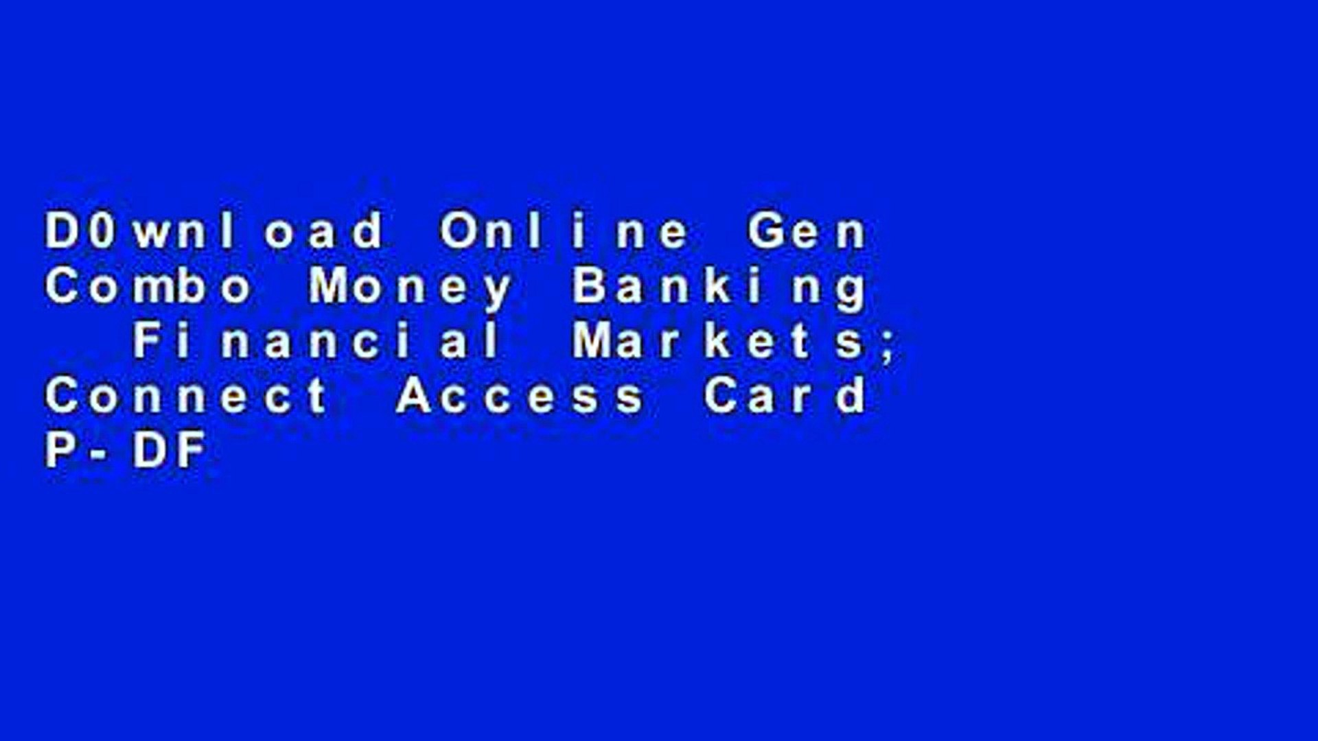 D0wnload Online Gen Combo Money Banking   Financial Markets; Connect Access Card P-DF Reading