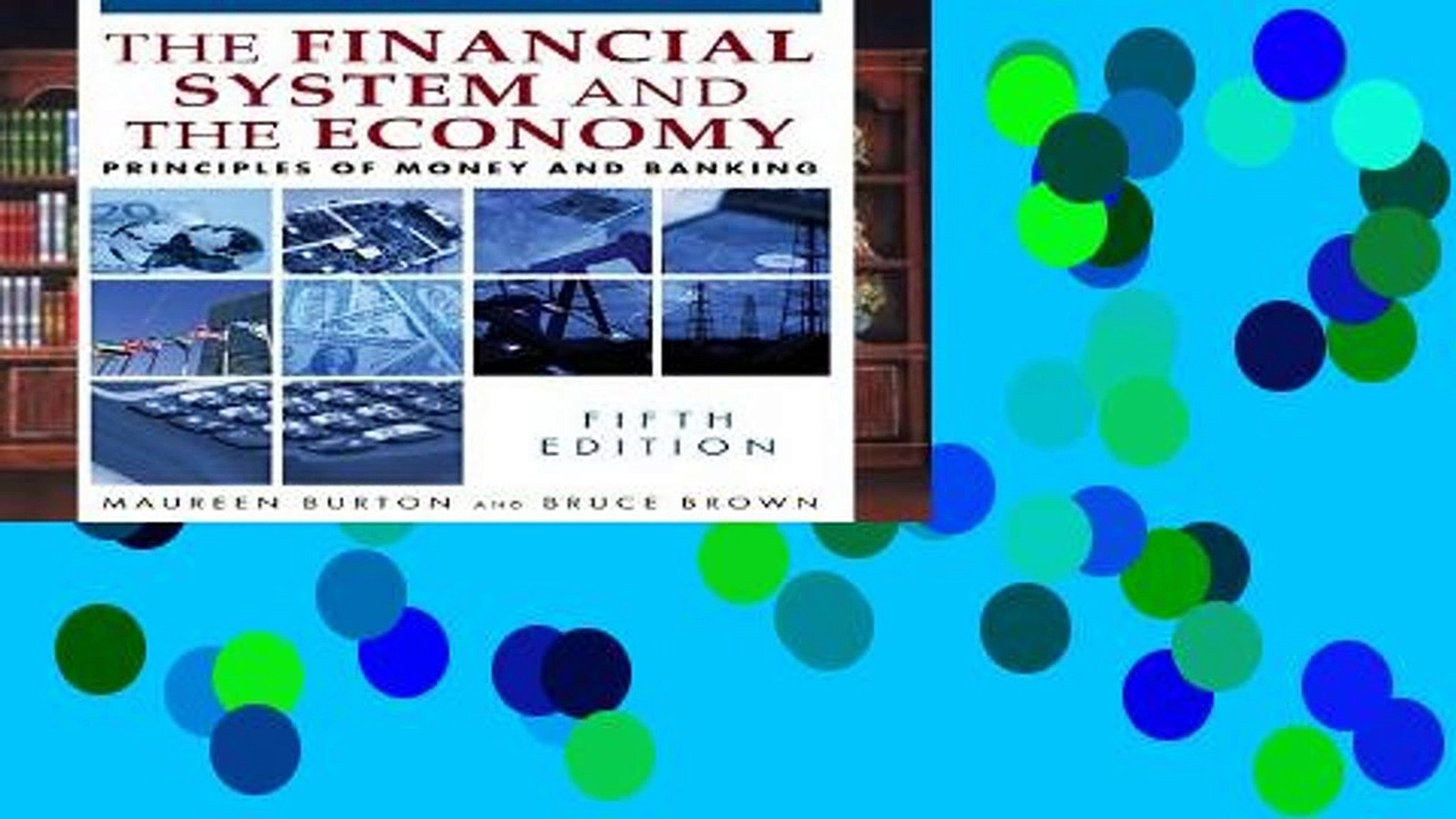 Reading Online Financial System of the Economy: Principles of Money and Banking Full access