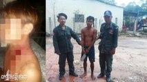 Nary News បងប្អូនកាប់គ្នាយ៉ាងសាហាវព្រោះរឿងទិញស្រាថែម Khmer Reading News