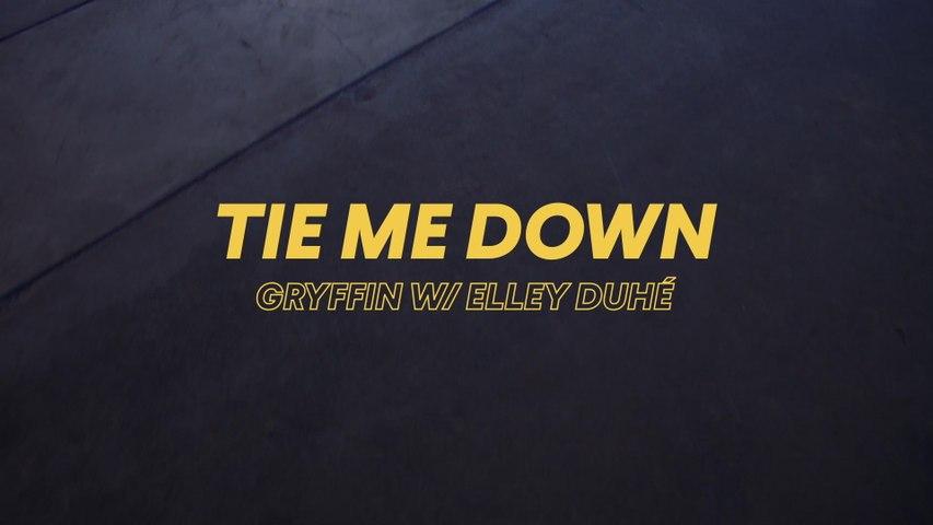 Gryffin - Tie Me Down