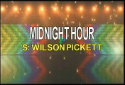 Wilson Pickett Midnight Hour Karaoke Version