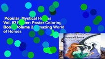 Popular  Mystical Horses Vol. #2 Poster: Poster Coloring Book: Volume 2 (Amazing World of Horses
