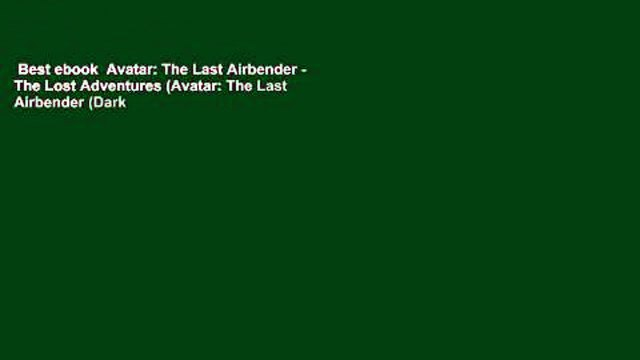 Best ebook  Avatar: The Last Airbender - The Lost Adventures (Avatar: The Last Airbender (Dark