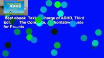 Best ebook  Taking Charge of ADHD, Third Edition: The Complete, Authoritative Guide for Parents
