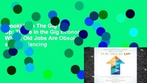 [book] Free The Gig Is Up: Thrive in the Gig Economy, Where Old Jobs Are Obsolete and Freelancing