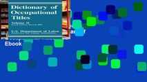 View Dictionary of Occupational Titles: 002 Ebook Dictionary of Occupational Titles: 002 Ebook