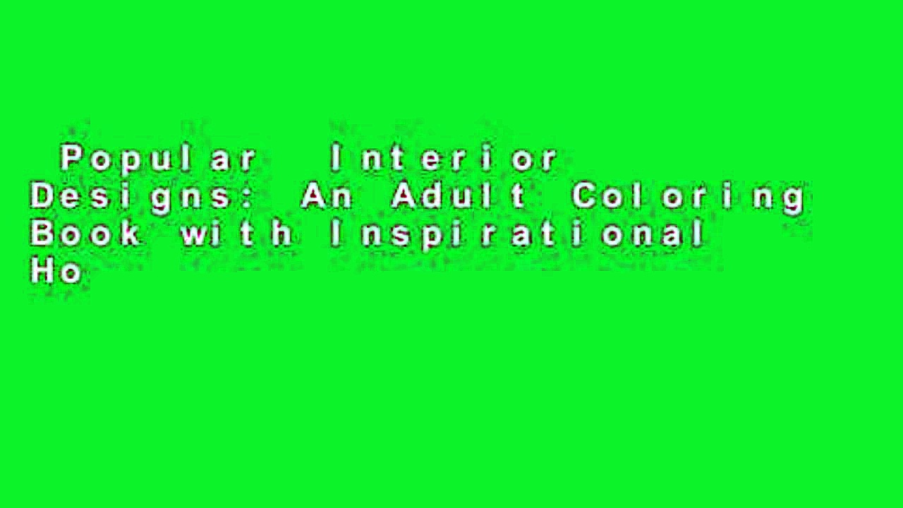 Popular  Interior Designs: An Adult Coloring Book with Inspirational Home Designs, Fun Room