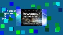 Open EBook Measuring the Digital World: Using Digital Analytics to Drive Better Digital