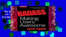 New Releases Badass: Making Users Awesome Complete