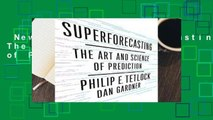 New Releases Superforecasting: The Art and Science of Prediction  Unlimited