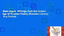 Best ebook  Writings from the Golden Age of Russian Poetry (Russian Library)  Any Format