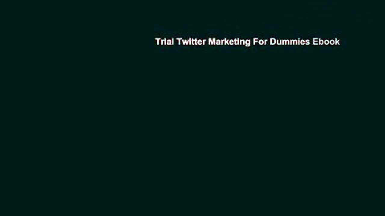 Trial Twitter Marketing For Dummies Ebook
