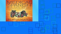 Readinging new Medical Spanish Mix and Match: Easy Spanish for Health Care Professionals For Kindle