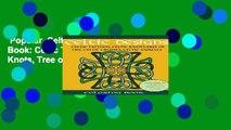 Popular  Celtic Designs Coloring Book: Celtic Tattoos, Celtic Knots, Tree of Life, Celtic