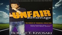New Releases Unfair Advantage: The Power of Financial Education  Unlimited