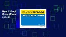 New E-Book Nclex-PN Exam Cram (Exam Cram (Pearson)) Full access
