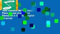 New Releases Michael Aaron Piano Course (Curso Para Piano), Bk 3: Spanish, English Language