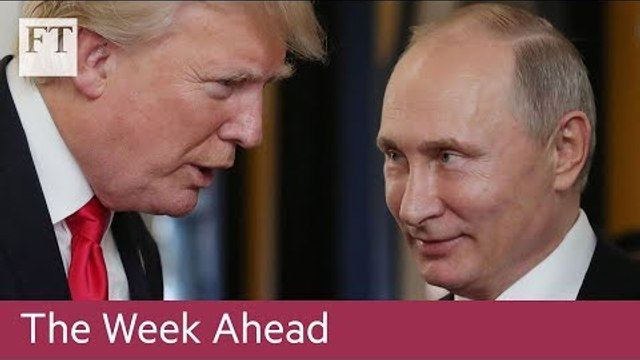 Trump-Putin summit, Alcoa results, Farnborough Airshow