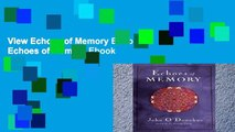 View Echoes of Memory Ebook Echoes of Memory Ebook