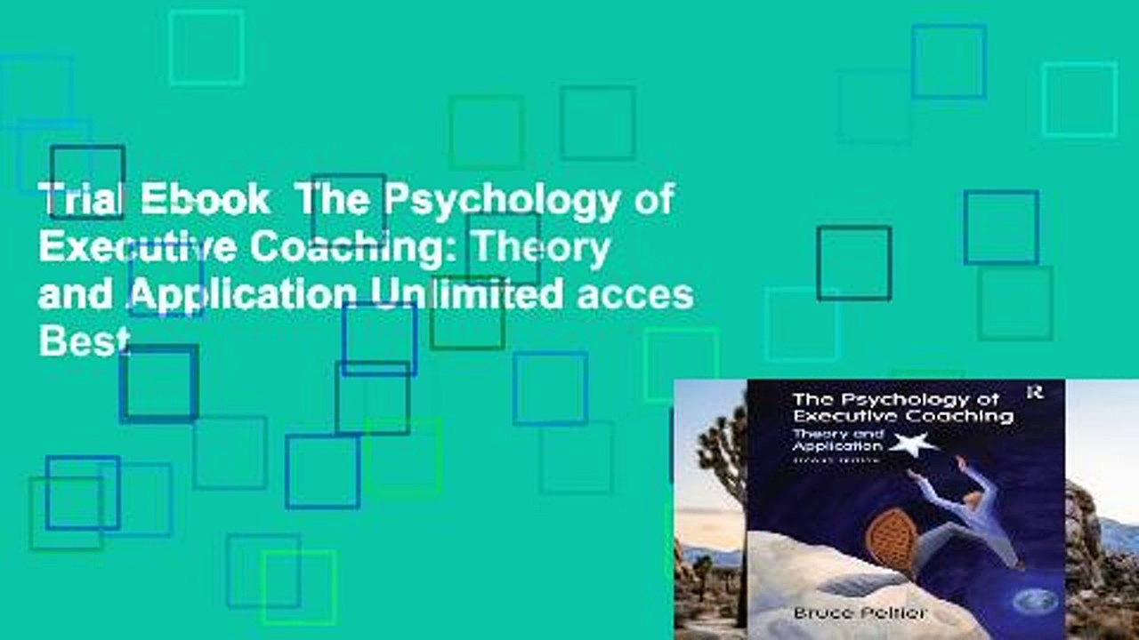 Trial Ebook  The Psychology of Executive Coaching: Theory and Application Unlimited acces Best